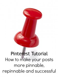 Pinterest Tutorial-How to make your posts more pinnable