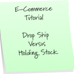 Ecommerce tutorial - drop ship v holding stock