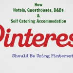 How Tourism Businesses Should Use Pinterest