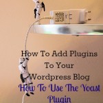 How to install and use plugins with tips for using Wordpress SEO by Yoast