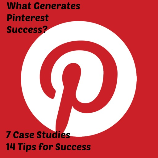 What Generates Pinterest Success