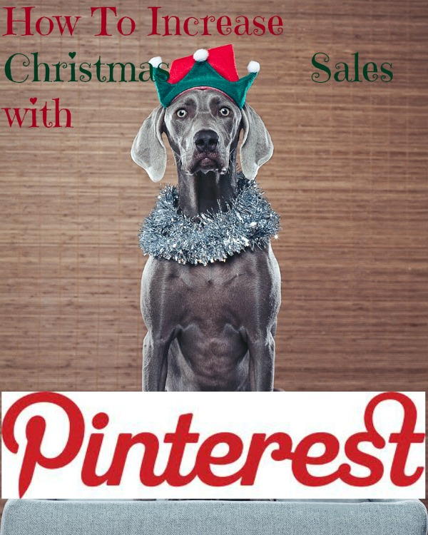 How to increase christmas sales with Pinterest