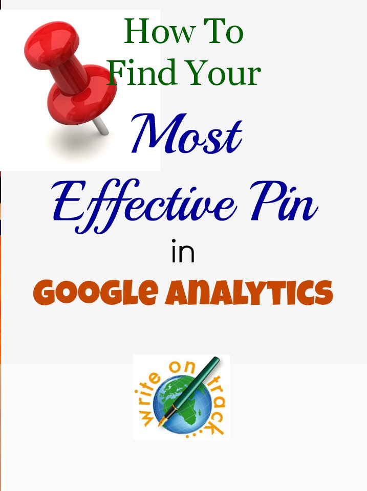 How to find your most effective pin in google analytics