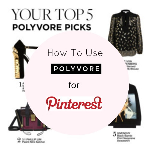 how to use polyvore for Pinterest