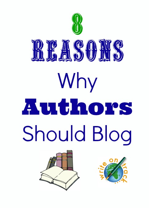 8 reasons authors should blog