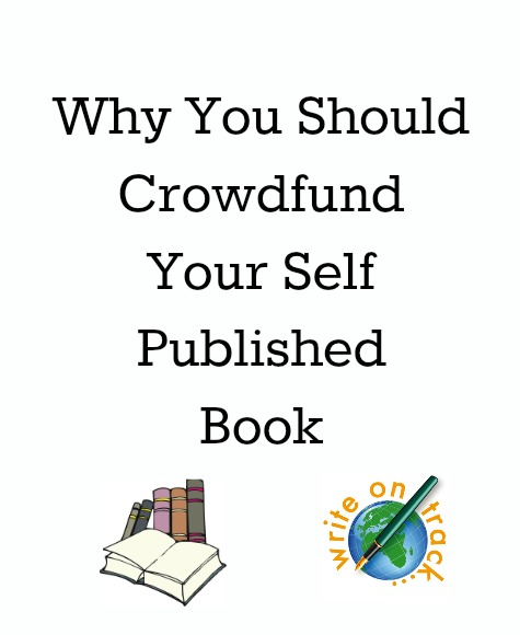 why you should crowdfund your self published book