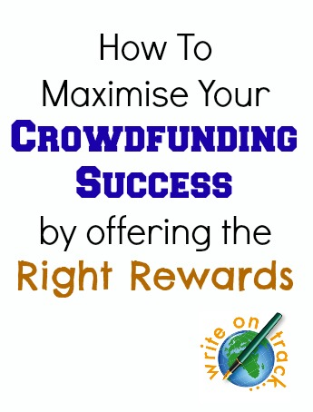 how to maximise your crowdfunding success by offering the right rewards