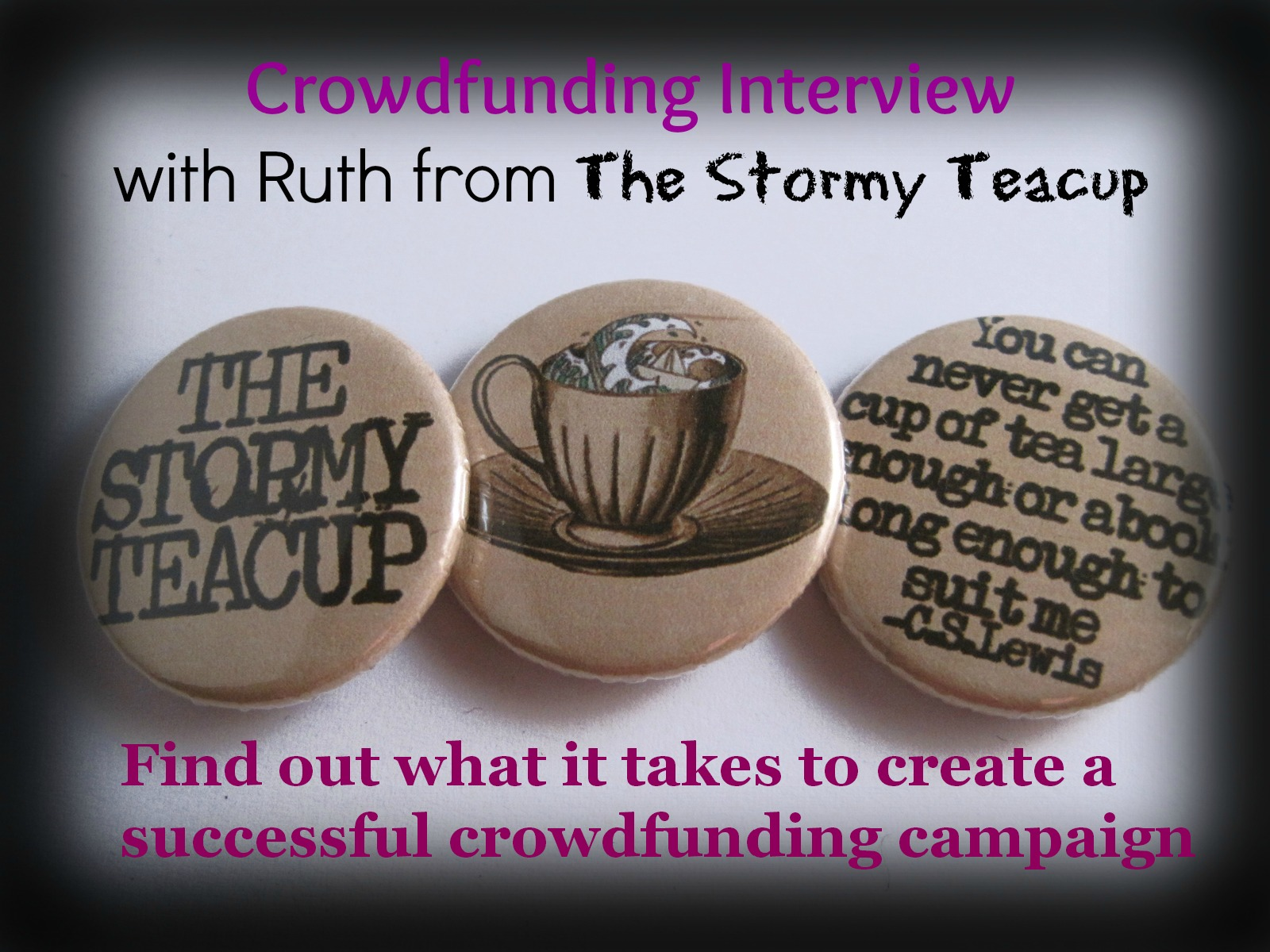 Crowdfunding Interview - find out what it takes to create a successful crowdfunding campaign