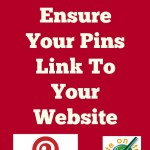 Pinterest Tutorial: How To Ensure Your Pins Link To Your Website
