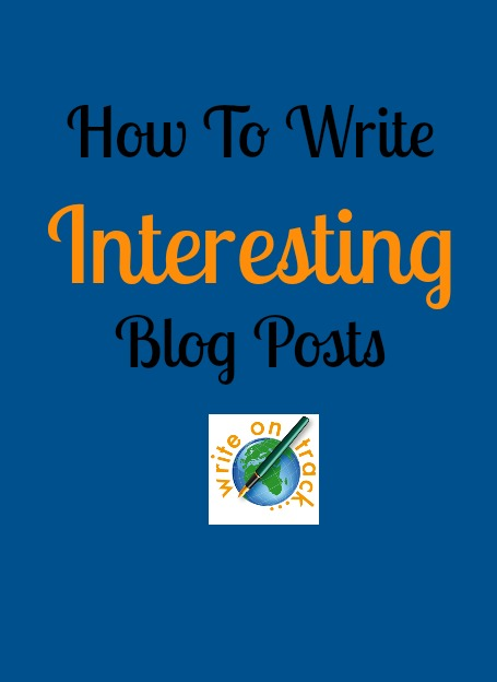 How to write interesting blog posts