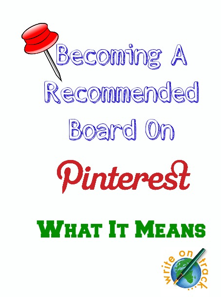 Becoming a recommended board on pinterest - what it means