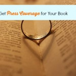 How To Get Press Coverage For Your Book