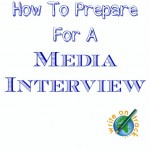 How To Prepare For A Media Interview
