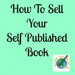 how to sell your self published book