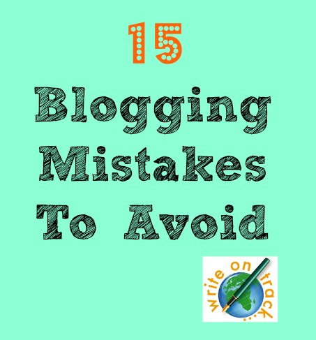 15 blogging mistakes to avoid
