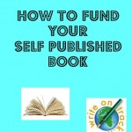 10 Tips – How to Fund A Self-Published Book