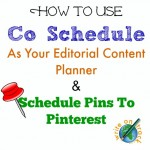 How To Schedule Your Content To Social Media Platforms Using Co Schedule