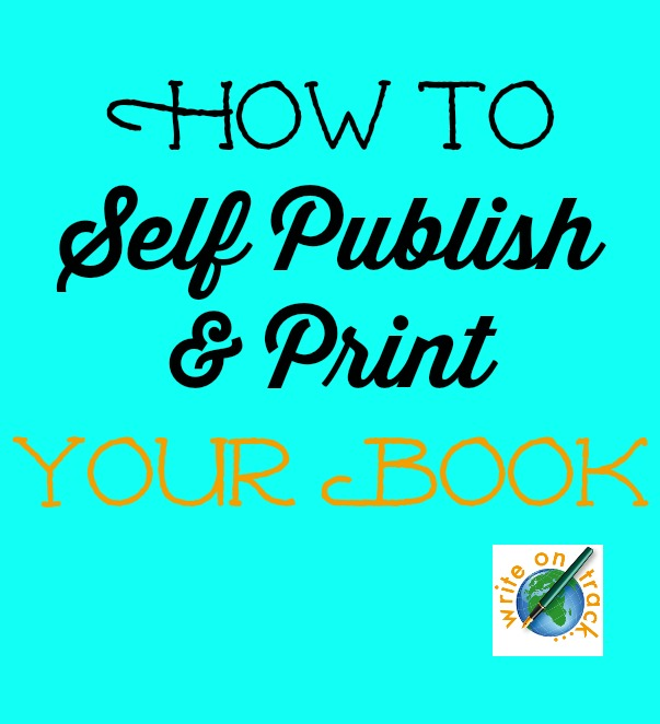 how to self publish and print your book