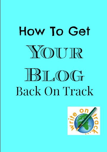 How to get your blog back on track and defeat bloggers block