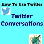 How To Use Twitter: Twitter Conversations