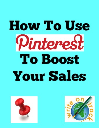 How to use pinterest to boost your sales