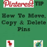 Pinterest Tip How to move, copy and delete pins