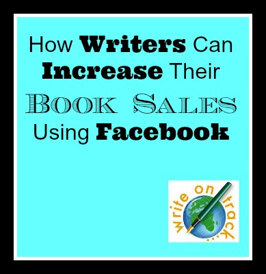 How writers can increase their book sales using facebook