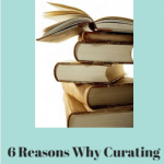 6 Advantages of Curated Content