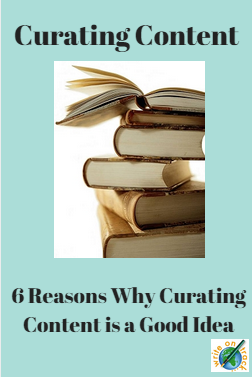 6 Advantages for Curating Content